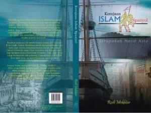 "Kulit buku ""Kerajaan Islam Spanyol - serupakah nasib kita?"""